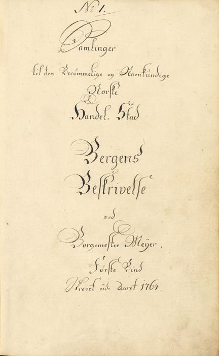 Første side i bind 1 i Bergensbeskrivelsen